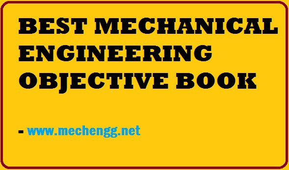 BEST MECHANICAL ENGINEERING OBJECTIVE BOOK
