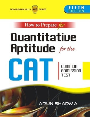 How To Prepare For Quantitative Aptitude For The CAT by Arun Sharma