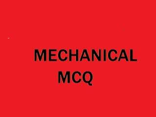 MECHANICALMCQ