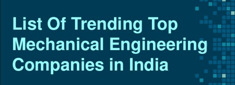 Top Mechanical Companies For Mechanical Students