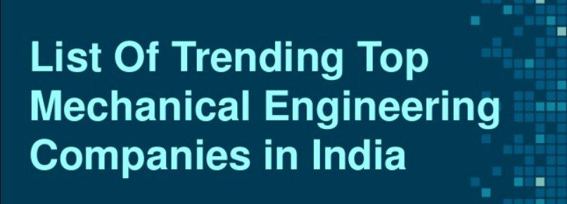 TOP MECHANICAL ENGINEERING COMPANIES IN INDIA
