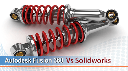 autodesk fusion 360 vs solidworks- difference between fusion 360 vs solidwokrs
