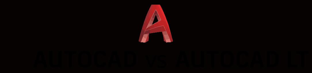 autocad-full-vs-autocad lt