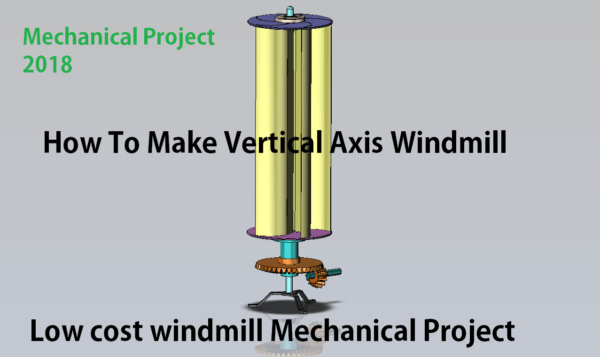 mechancial project vertical axis windmill simple low cost mechanical project