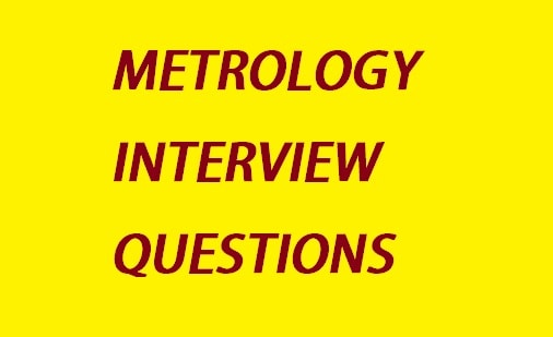 Metrology interview question For Mechanical Students