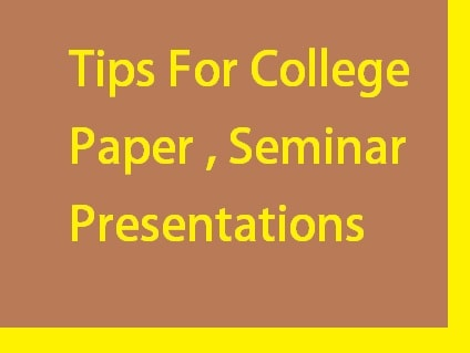 tips for college paper seminar presentation