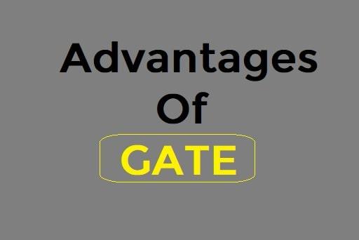advantages of gate