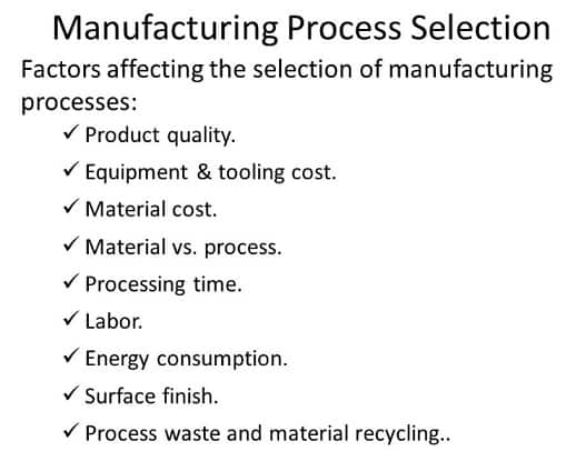 manufacturing process selection
