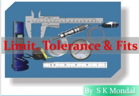 limit fit and tolerance notes for sk mondal