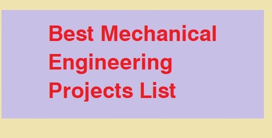 best mechanical engineering projects list