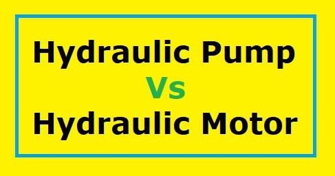 hydraulic pump vs hydraulic motor