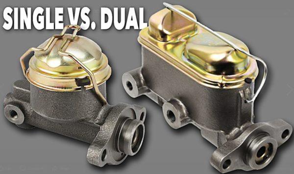 single vs dual master brake cylinder