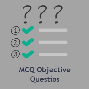 MCQ Objective Questions